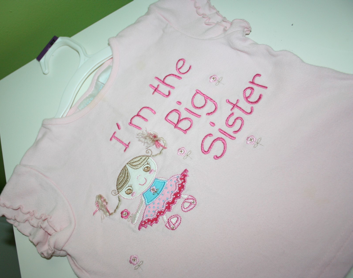"Sara's ""I'm going to be a big sister"" shirt"